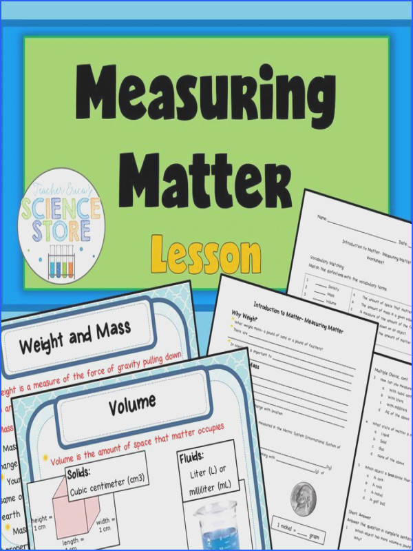 Lesson on measuring matter covers mass volume density and the difference between mass