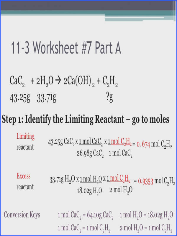 Please TURN IN C 7 C 10 worksheet Objectives Determine the limiting