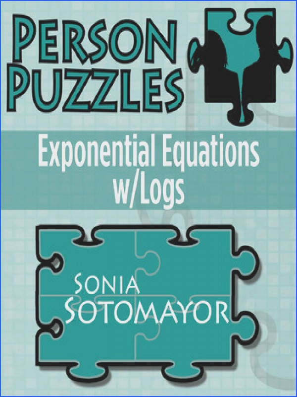 Person Puzzle Exponential Equations w Logs Sonia Sotomayor Worksheet