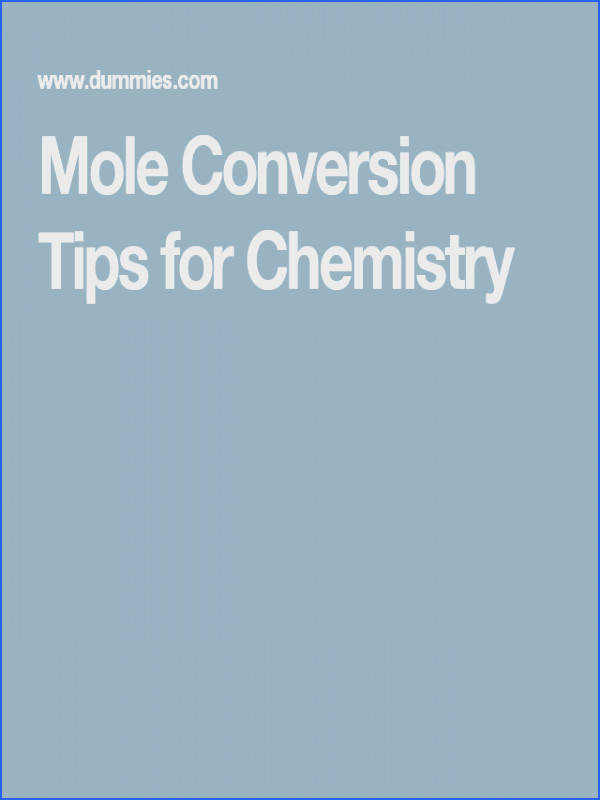 Mole Conversion Tips for Chemistry