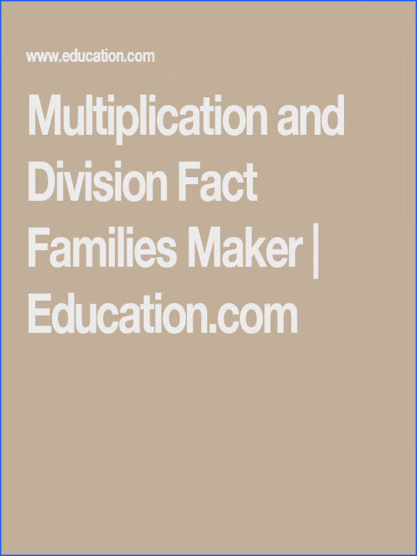 Get custom multiplication and division fact family worksheets with our worksheet generator and give kids unlimited multiplication and division facts