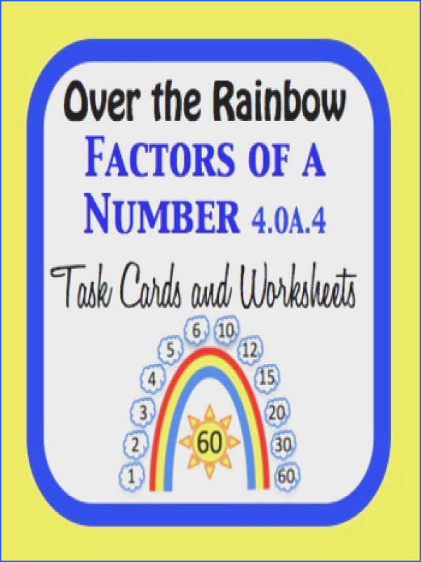 Over the Rainbow Factors of a Number 144 Task Cards and 24 Worksheets color and black outline with and without clouds for differentiated learning