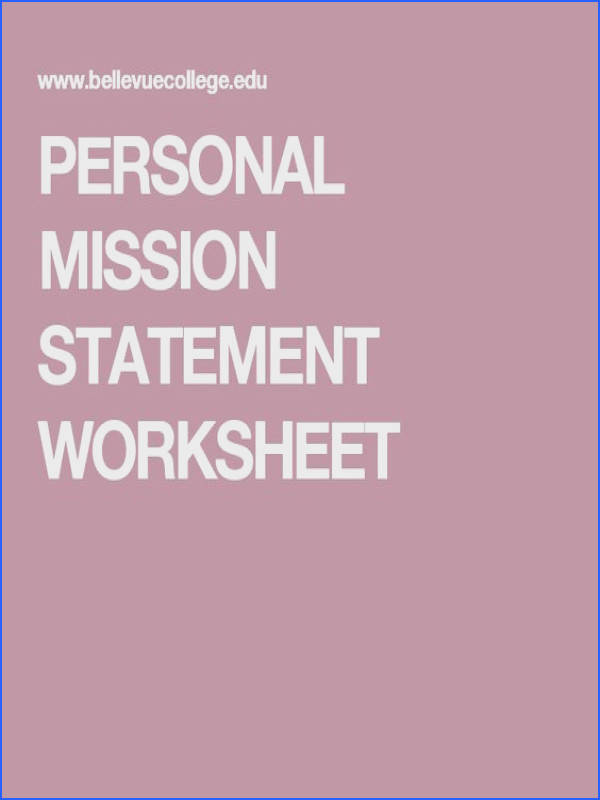 PERSONAL MISSION STATEMENT WORKSHEET Executive Presentation Crafting a Personal Mission Statement Pinterest
