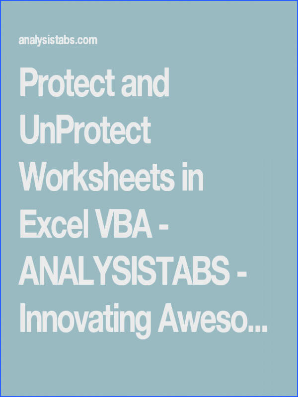 Worksheets · Protect and UnProtect Worksheets in Excel