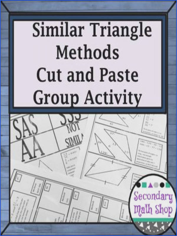 Similar Triangles Proving Triangles Similar Cut Match & Paste Group Activity