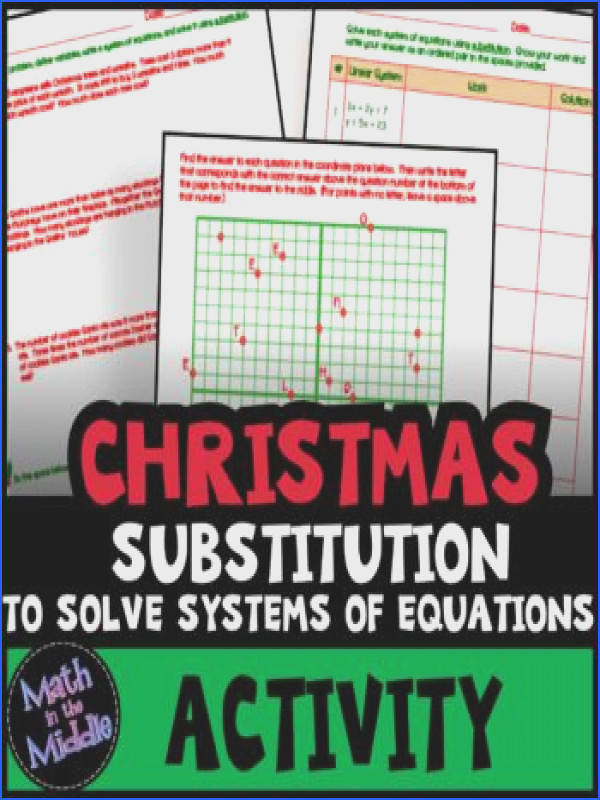 Solving Systems of Equations by Substitution Christmas Math Activity