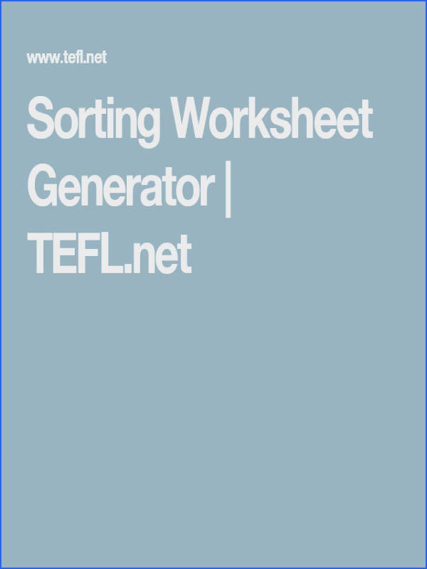 Make your own worksheets with this sorting Worksheet Generator It makes a worksheet with all the words or other items mixed up in a box
