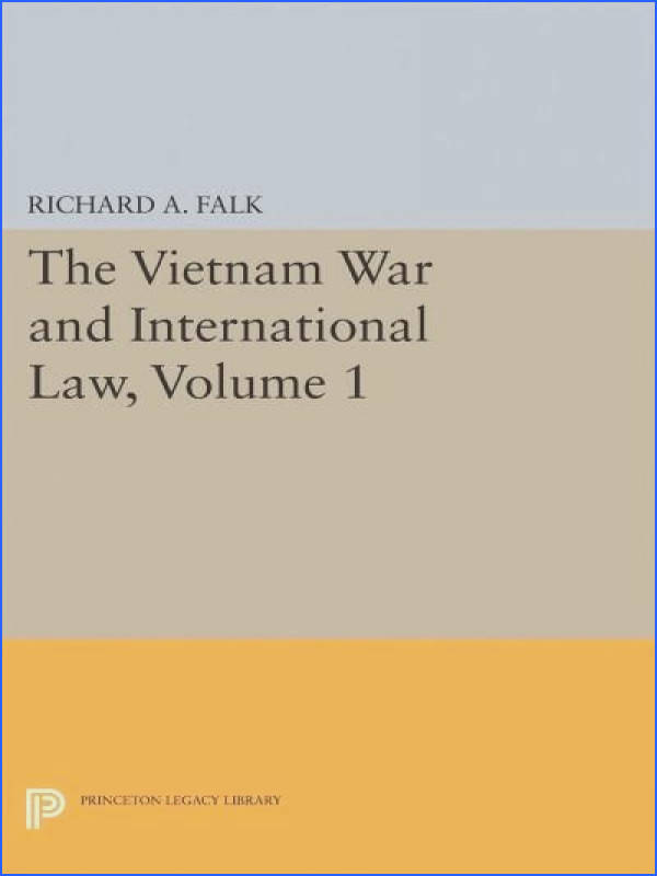 The Vietnam War and International Law Paperback
