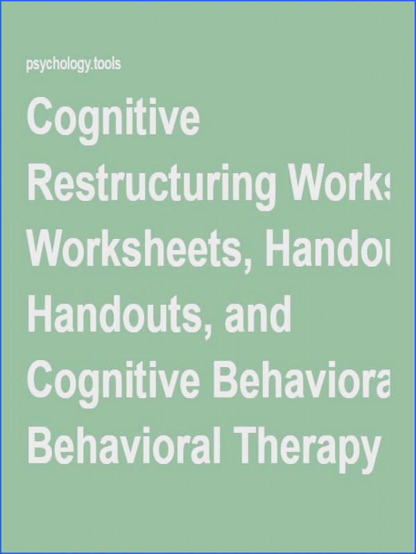 Therapy Coping Skills Cognitive Restructuring Worksheets Handouts and Cognitive Behavioral Therapy Resources