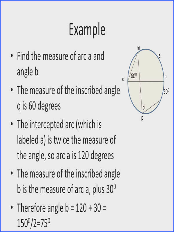 Example Find the measure of arc a and angle b