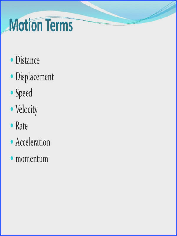 Motion Terms Distance Displacement Speed Velocity Rate Acceleration