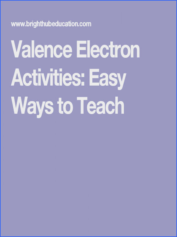 Valence Electron Activities Easy Ways to Teach