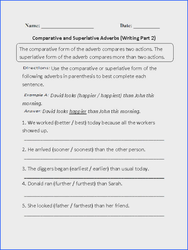 Writing parative and Superlative Adverbs Worksheet Part 2
